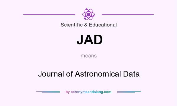 What does JAD mean? It stands for Journal of Astronomical Data