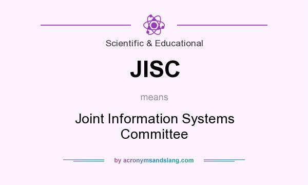 What does JISC mean? It stands for Joint Information Systems Committee