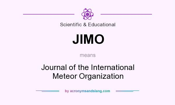 What does JIMO mean? It stands for Journal of the International Meteor Organization