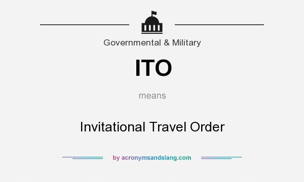 Ito Invitational Travel Order In Government Military By