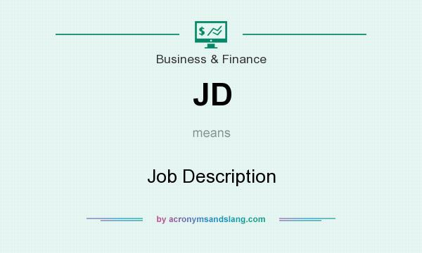 What does JD mean? It stands for Job Description