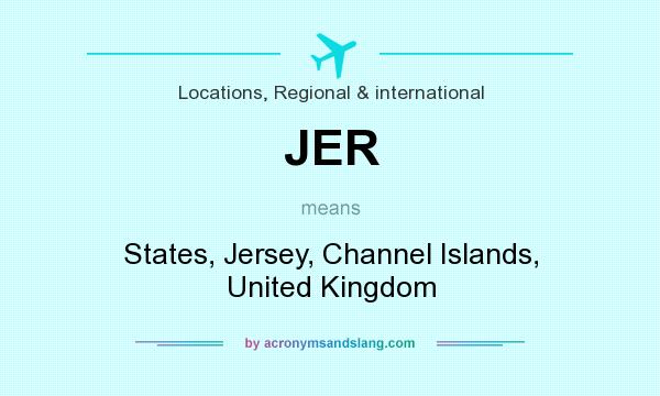 What does JER mean? It stands for States, Jersey, Channel Islands, United Kingdom