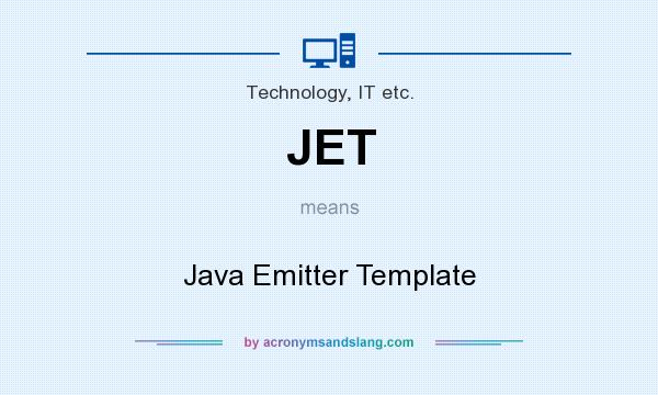 JET - Java Emitter Template in Technology, IT etc. by ...