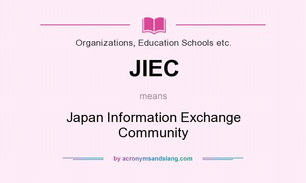 What does JIEC mean? It stands for Japan Information Exchange Community
