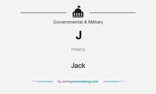 What does J mean? It stands for Jack