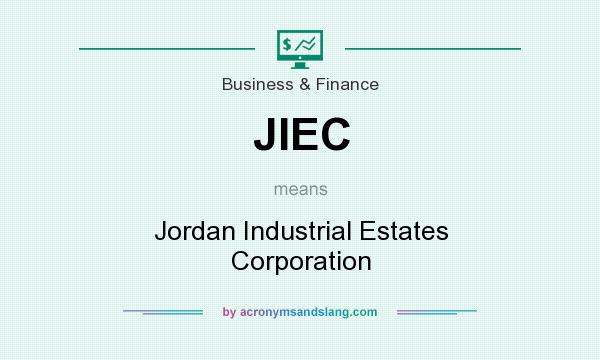 What does JIEC mean? It stands for Jordan Industrial Estates Corporation