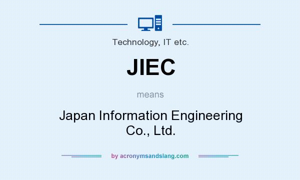 What does JIEC mean? It stands for Japan Information Engineering Co., Ltd.