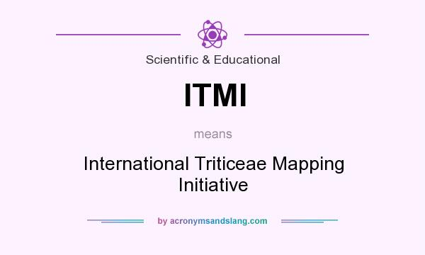 What does ITMI mean? It stands for International Triticeae Mapping Initiative