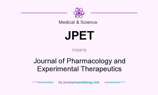 JPET - Journal of Pharmacology and Experimental Therapeutics