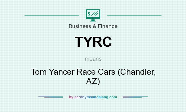Tyrc Tom Yancer Race Cars Chandler Az In Business Finance