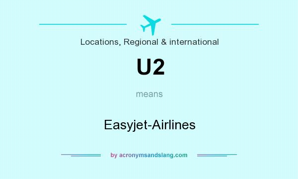 What does U2 mean? It stands for Easyjet-Airlines