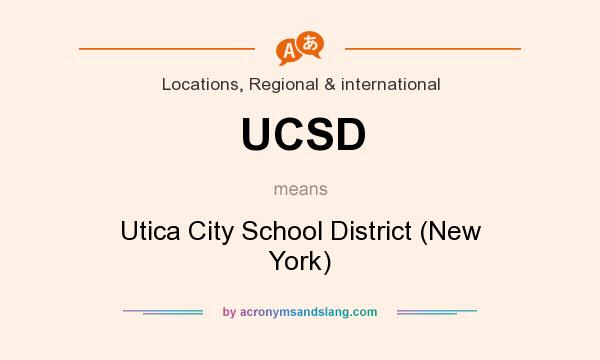 What does UCSD mean? It stands for Utica City School District (New York)