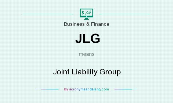 What does JLG mean? It stands for Joint Liability Group
