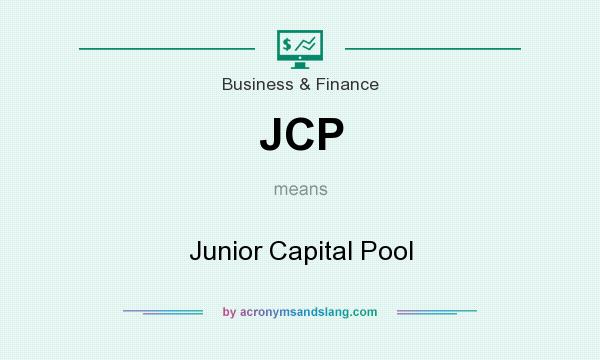 What does JCP mean? It stands for Junior Capital Pool