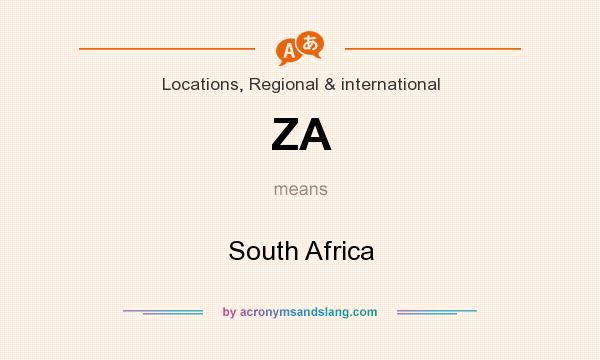 What does ZA mean? It stands for South Africa