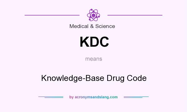 What does KDC mean? It stands for Knowledge-Base Drug Code