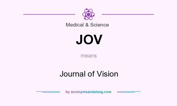 What does JOV mean? It stands for Journal of Vision
