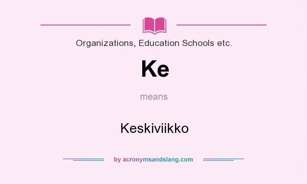 What does Ke mean? It stands for Keskiviikko