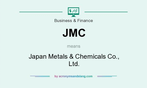 What does JMC mean? It stands for Japan Metals & Chemicals Co., Ltd.