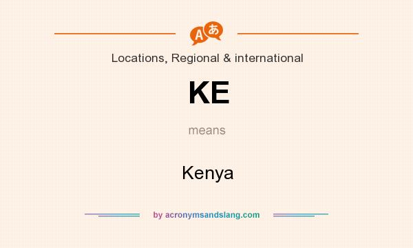 What does KE mean? It stands for Kenya