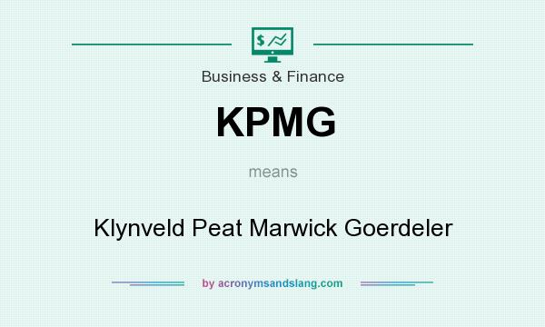 What does KPMG mean? It stands for Klynveld Peat Marwick Goerdeler