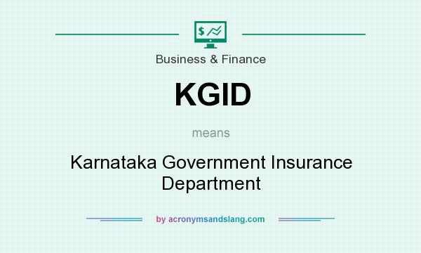 What does KGID mean? It stands for Karnataka Government Insurance Department