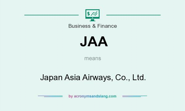 What does JAA mean? It stands for Japan Asia Airways, Co., Ltd.