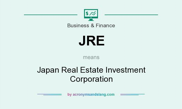 What does JRE mean? It stands for Japan Real Estate Investment Corporation