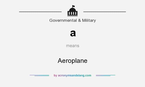 What does a mean? It stands for Aeroplane