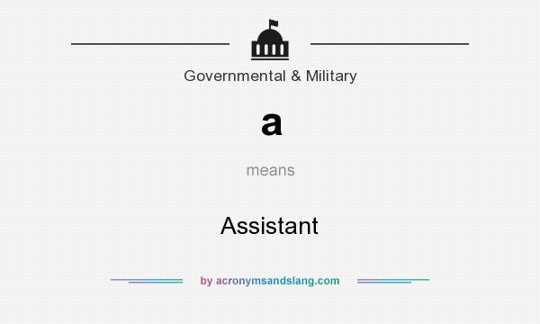 What does a mean? It stands for Assistant
