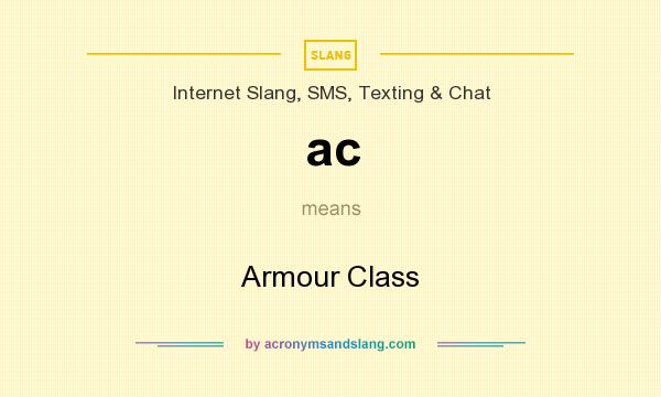 What does ac mean? It stands for Armour Class