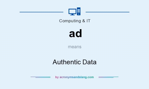 What does ad mean? It stands for Authentic Data