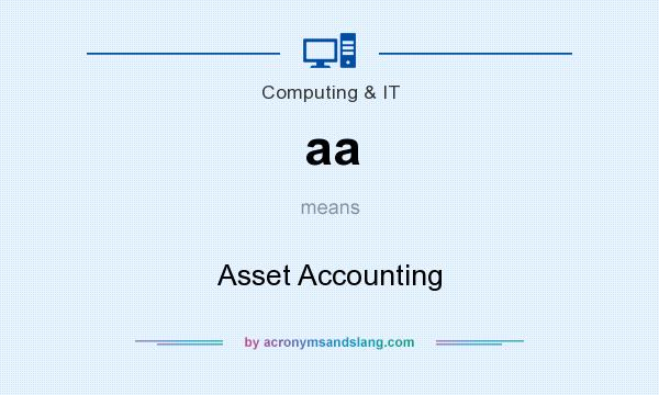 What does aa mean? It stands for Asset Accounting