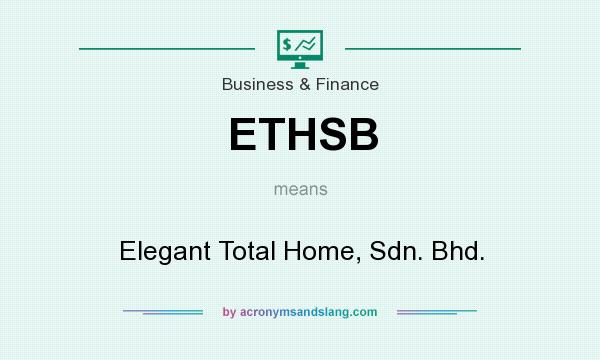 What Does Elegant Mean what does ethsb mean? - definition of ethsb - ethsb stands for