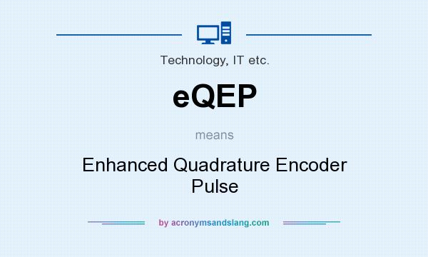 What does eQEP mean? - Definition of eQEP - eQEP stands for