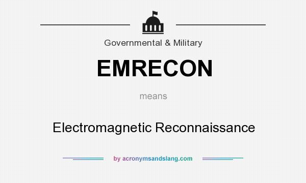 What does EMRECON mean? It stands for Electromagnetic Reconnaissance