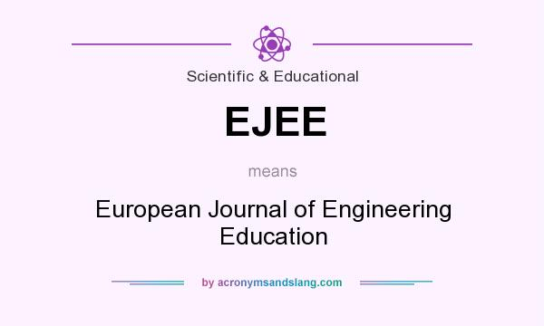 What does EJEE mean? It stands for European Journal of Engineering Education