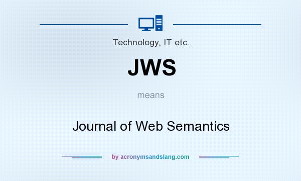 What does JWS mean? It stands for Journal of Web Semantics