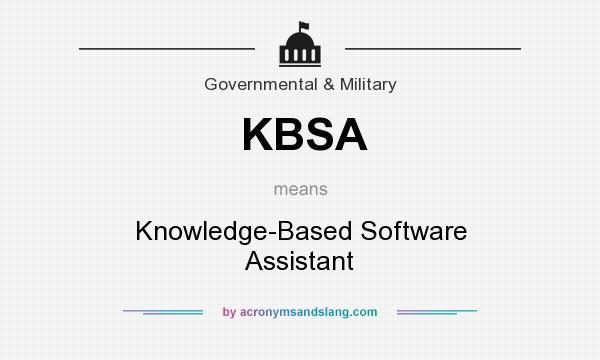 What does KBSA mean? It stands for Knowledge-Based Software Assistant