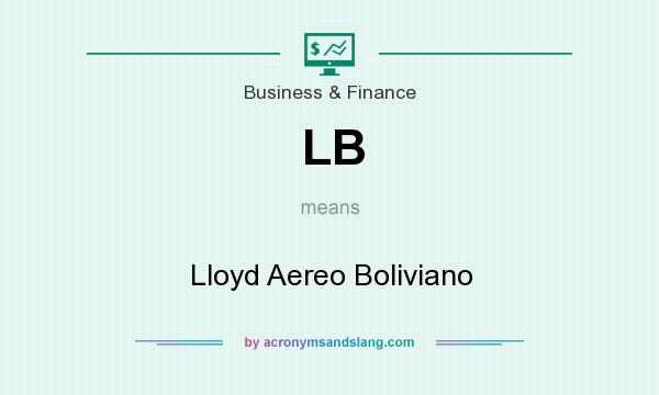 What does LB mean? It stands for Lloyd Aereo Boliviano