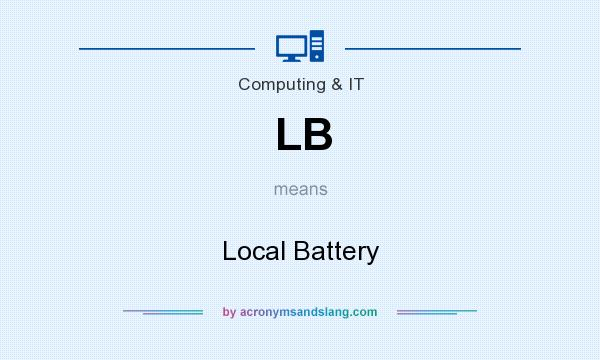 What does LB mean? It stands for Local Battery