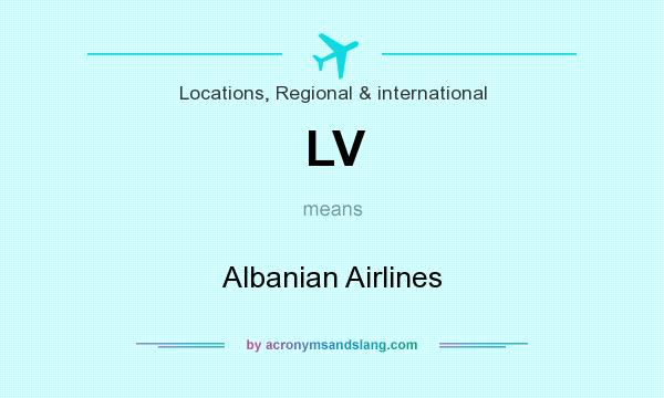 What does LV mean? It stands for Albanian Airlines