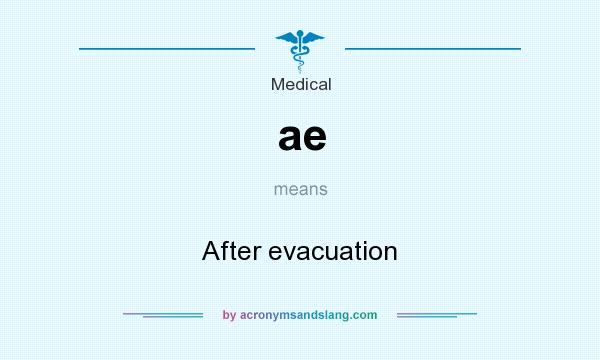 What does ae mean? It stands for After evacuation