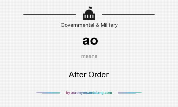What does ao mean? It stands for After Order
