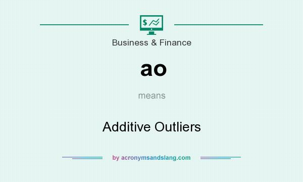 What does ao mean? It stands for Additive Outliers
