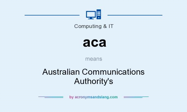 What does aca mean? It stands for Australian Communications Authority`s
