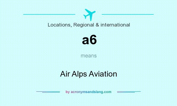 What does a6 mean? It stands for Air Alps Aviation