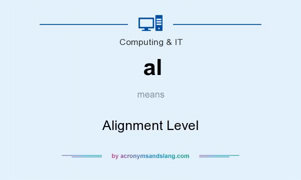 What does al mean? It stands for Alignment Level