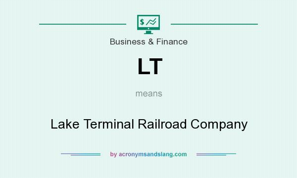 What does LT mean? It stands for Lake Terminal Railroad Company