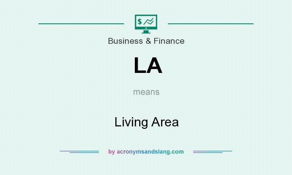 What does LA mean? It stands for Living Area